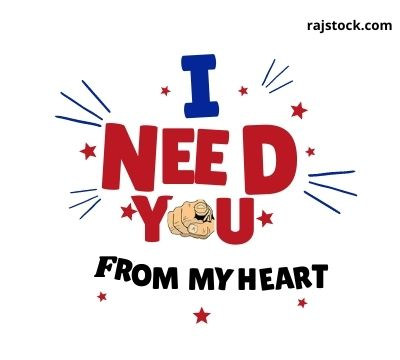 Best I Need You Quotes 2021